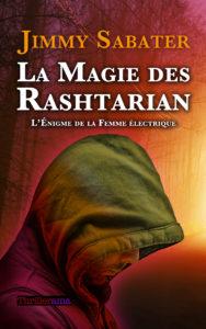 La Magie des Rashtarian: L'Énigme de la Femme électrique